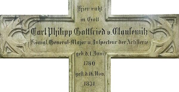 Clausewitz's Tombstone Inscription