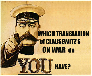 illustration, What translation of Clausewitz's ON WAR do YOU have?